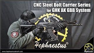Hephaestus CNC Steel Bolt Carrier Series for GHK AK GBB System