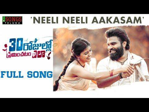 Video Neeli Neeli Aakasam Full Song   30 Rojullo Preminchadam Ela   Pradeep Machiraju   Sid Sriram   Anup download in MP3, 3GP, MP4, WEBM, AVI, FLV January 2017