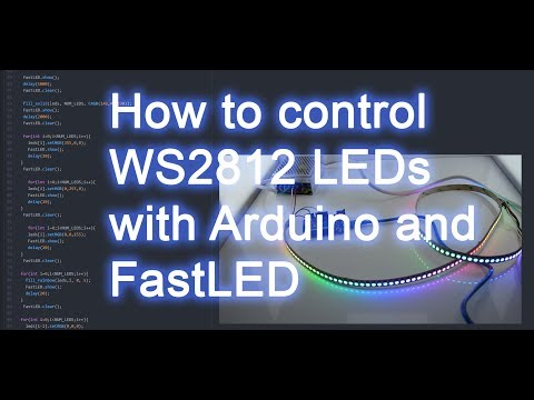 How To Control WS2812B RGB LEDs With FastLED And Arduino