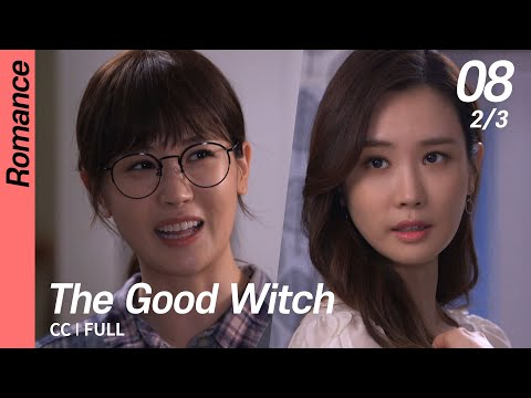 [CC/FULL] The Good Witch EP08 (2/3) | 착한마녀전