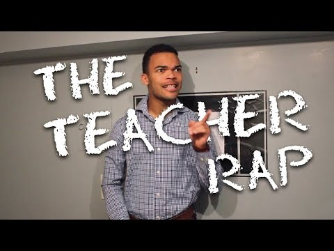 The Teacher Rap