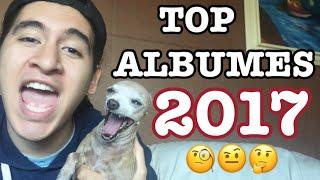 Video MEJORES ALBUMES DE 2017 👑 MP3, 3GP, MP4, WEBM, AVI, FLV Januari 2018