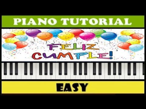 Feliz Cumpleaños | Happy Birthday To You | Easy Piano Tutorial (Synthesia)