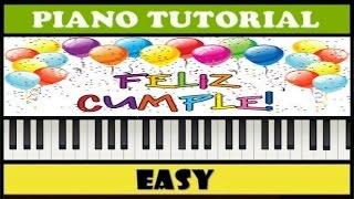 Feliz Cumpleaños | Happy Birthday To You | Easy Piano Tutorial