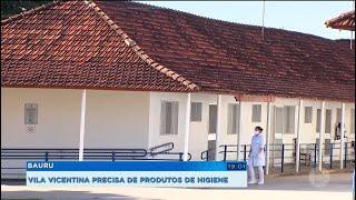 Bauru: Vila Vicentina precisa de produtos de higiene