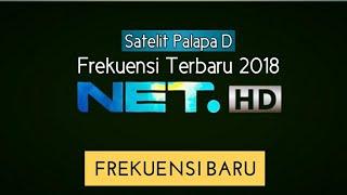 Frekuensi NET TV HD Terbaru 2018 Palapa D