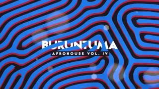 Download Lagu Afro House 2016 vol 4 BURUNTUMA Mp3