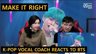 Video [ENGsub]K-pop Vocal Coach reacts to MAKE IT RIGHT - BTS (live) download in MP3, 3GP, MP4, WEBM, AVI, FLV January 2017