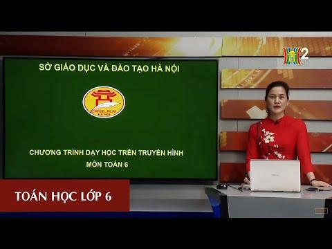 Học trực tuyến môn Toán - lớp 6 | đại số: phân số bằng nhau | 8h30 ngày 24.03.2020 | hanoitv