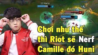 Huni stream Rank Hàn ngày 10.03.2017 pick Camille đi Top vs Illaoi, và Huni có màn thể hiện xuất sắc không mất mạng nào với KDA 17/0/6. Huni đánh tướng tủ Camille hay như thế thì Riot sẽ nerf Camille mất thôi.