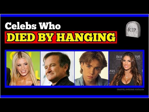 Celebrities Who Died by Hanging