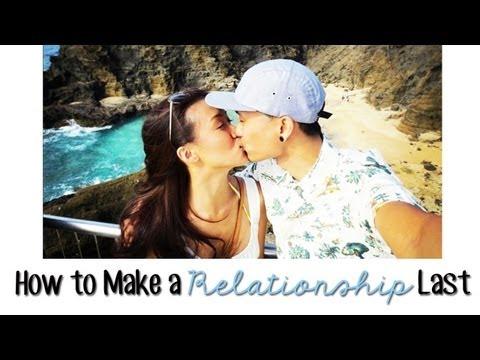 How to Make a Relationship Last | ilikeweylie
