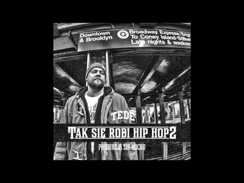 Tekst piosenki Tede - Tak Się Robi Hip-Hop 2 po polsku