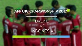 Video AFF Cup Championship 2017 U-18 : Brunei vs Indonesia MP3, 3GP, MP4, WEBM, AVI, FLV September 2017