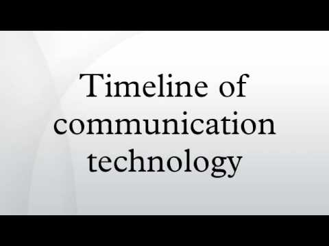 Timeline of communication technology