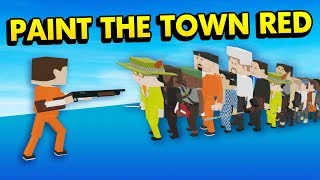 HOW POWERFUL IS THE SHOTGUN?! (Paint the Town Red Funny Gameplay)
