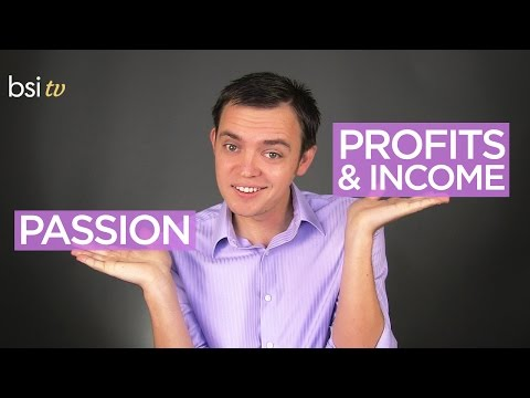 Balancing Your Business Income & Profits With Your Passion