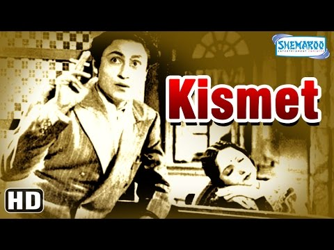 Kismet {HD} - Ashok Kumar - Mumtaz Shanti - Shah Nawaz - Old Hindi Full  Movie