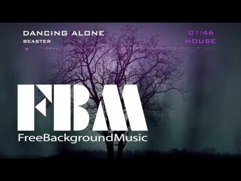 Beaster – Dancing Alone Hit Music  Free Background Music No Copyright Music