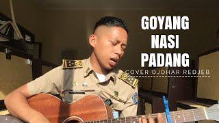 Video GOYANG NASI PADANG [cover] DJOHAR REDJEB MP3, 3GP, MP4, WEBM, AVI, FLV Juli 2018