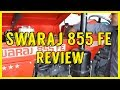 Swaraj 855 FE Review at Showroom in Hindi