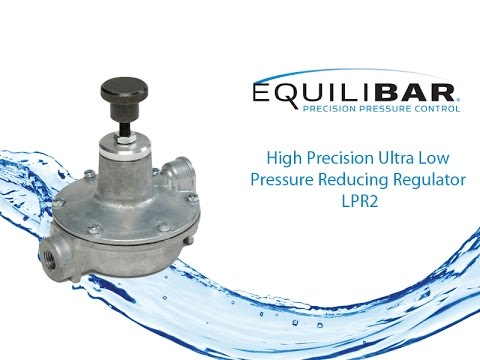 High Precision Ultra Low Pressure Reducing Regulator – LPR2