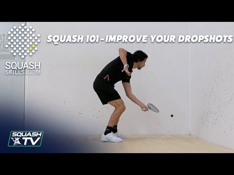 Squash Coaching - How To Improve Your Drop Shots
