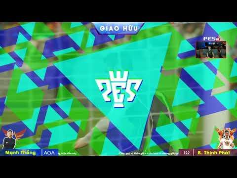 Giao hữu PES 2018: [AOA] Mạnh Thắng vs [Tuyên Quang] Bùi Thịnh Phát 15/08/2018  BLV: G_Bờm