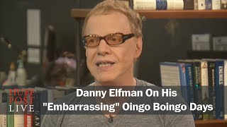 <b>Danny Elfman</b> On His Embarrassing Oingo Boingo Days
