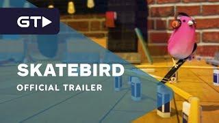 SkateBIRD - Official Announcement Trailer by GameTrailers