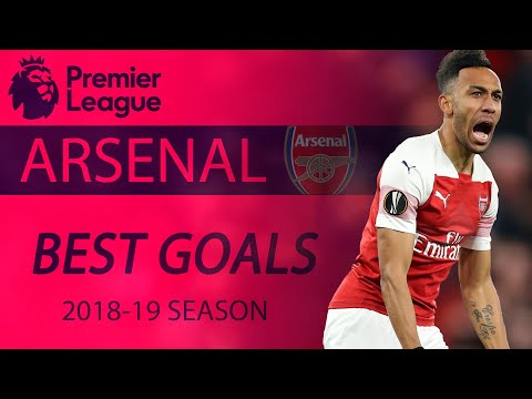 Arsenal's Best Goals Of 2018-2019 Premier League Season | NBC Sports