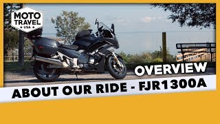 10. Quick Look at Our FJR1300A Motorcycle and it's Moifications