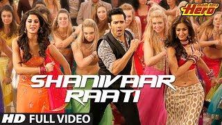 Nonton Main Tera Hero   Shanivaar Raati   Full Video Song   Arijit Singh   Varun Dhawan Film Subtitle Indonesia Streaming Movie Download