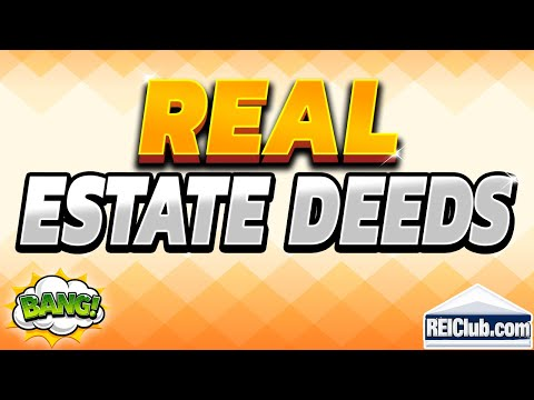4 Basic Types of Real Estate Deeds