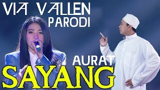 Video Sayang ( Aurat ) - Parody Via Vallen MP3, 3GP, MP4, WEBM, AVI, FLV Maret 2018