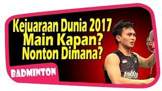 Video KEJUARAAN DUNIA 2017,  SIARAN LANGSUNG, JAM BERAPAA?? MP3, 3GP, MP4, WEBM, AVI, FLV Agustus 2017