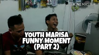 YOUTH MARISA Funny Moment (Part 2)