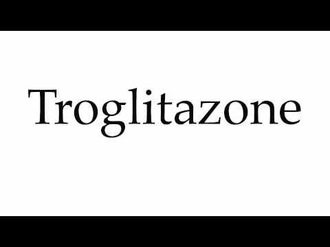 How to Pronounce Troglitazone