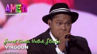 Video #AME2018 I Virgoun | Surat Cinta Untuk Starla I Anugerah MeleTOP ERA 2018 MP3, 3GP, MP4, WEBM, AVI, FLV Juli 2018