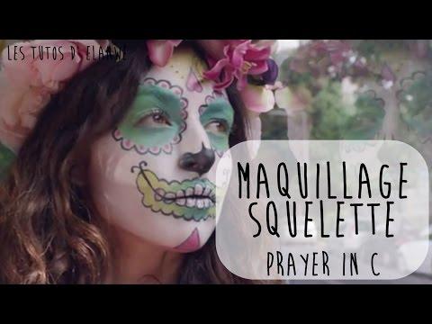 Calavera, Prayer in C, Lilly Wood & The Prick, tutoriel maquillage Halloween