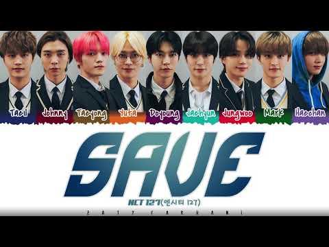NCT 127 X Amoeba Culture - 'SAVE' Lyrics [Color Coded_Han_Rom_Eng]