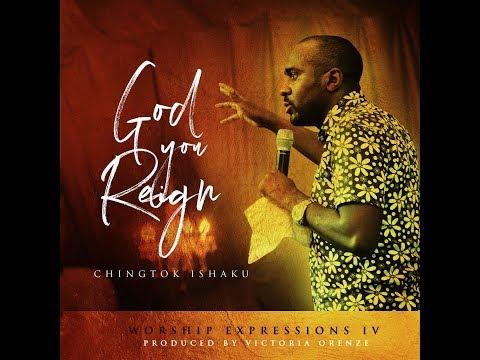 God You Reign (lyrics video) - Chingtok Ishaku