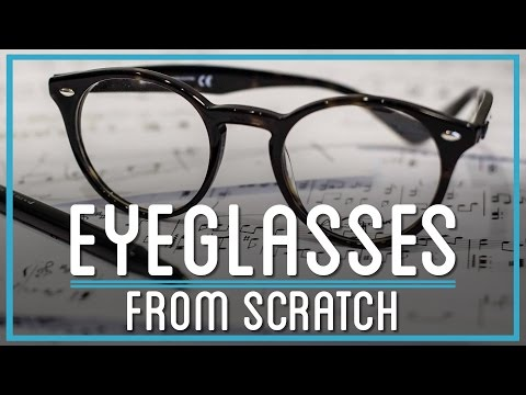 How To Make Prescription Glasses