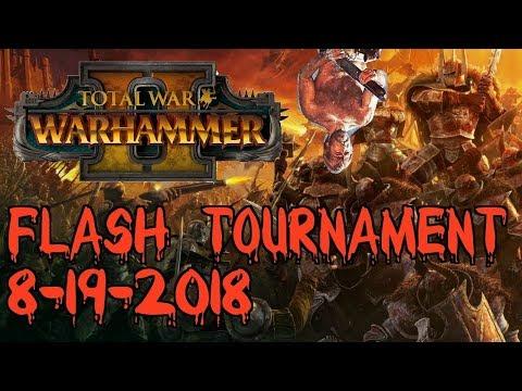 FLASH TOURNAMENT SERIES   Week 2 - Total War: Warhammer 2 Competitive Showdown