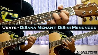 Ukays - Disana Menanti Disini Menunggu (Instrumental/Full Acoustic/Guitar Cover)