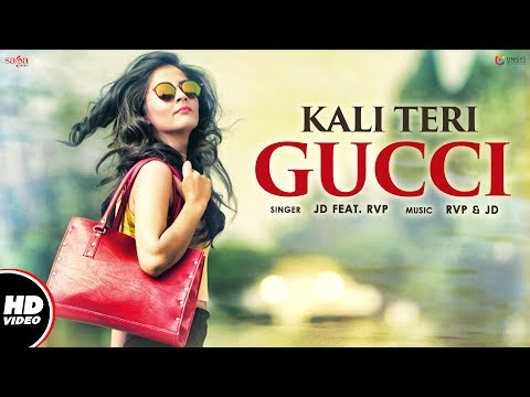 Kali Teri Gucci Songs mp3 download and Lyrics