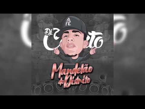 Mandelão do distrito - Mc Don Everton, Dj Kelvin, Mc Kaiozin, Bigode Original, DJ CALIXTO