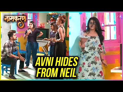 Avni HIDES From Neil | Naamkaran