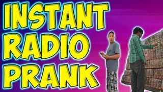 Instant Radio Prank