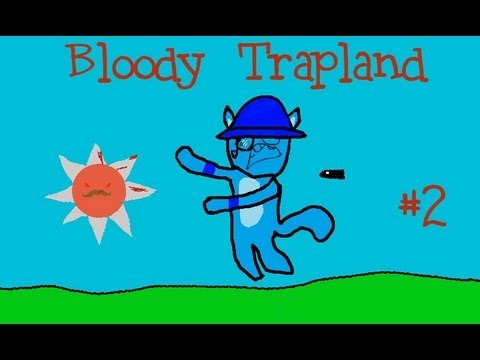 Let's Rage at Bloody Trapland Episode 2 - Lag Fix